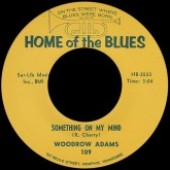 Brown, Roy 'Rockin' All The Time' + Woodrow Adams 'Something On My Mind'  7""